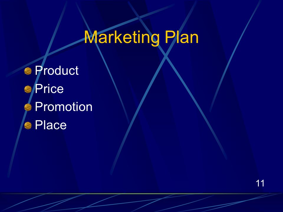 11 Marketing Plan Product Price Promotion Place