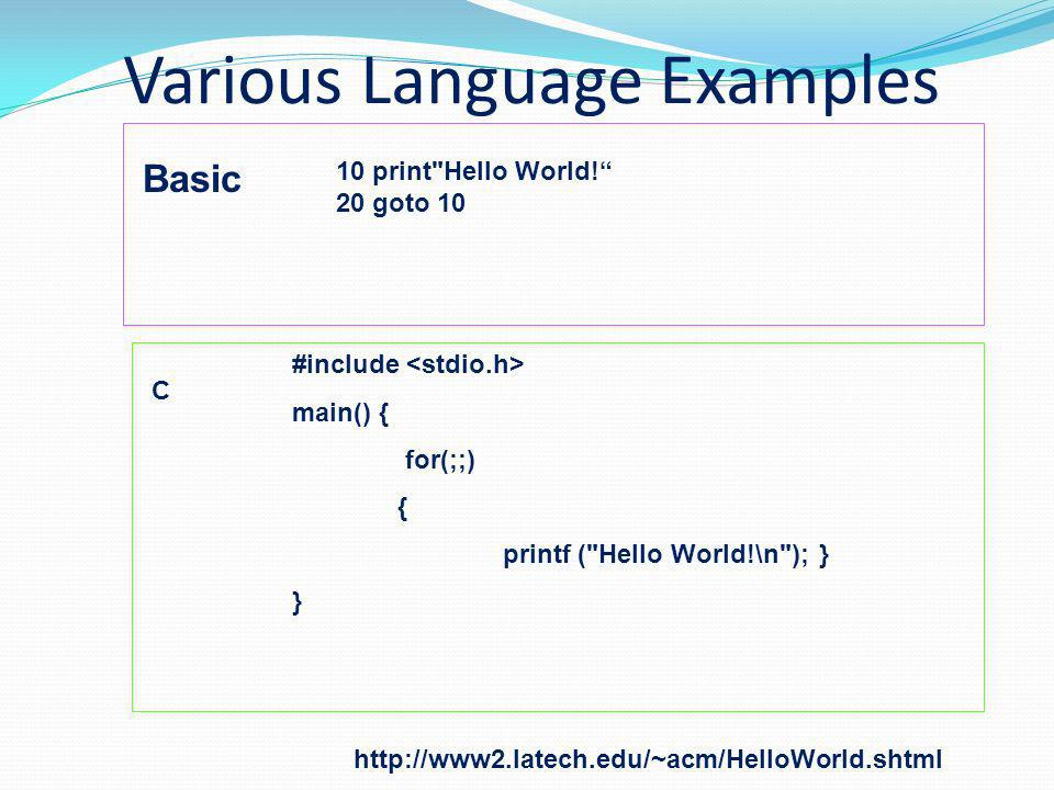 Various Language Examples Basic 10 print Hello World.