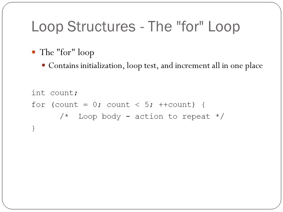 Loop Structures - The