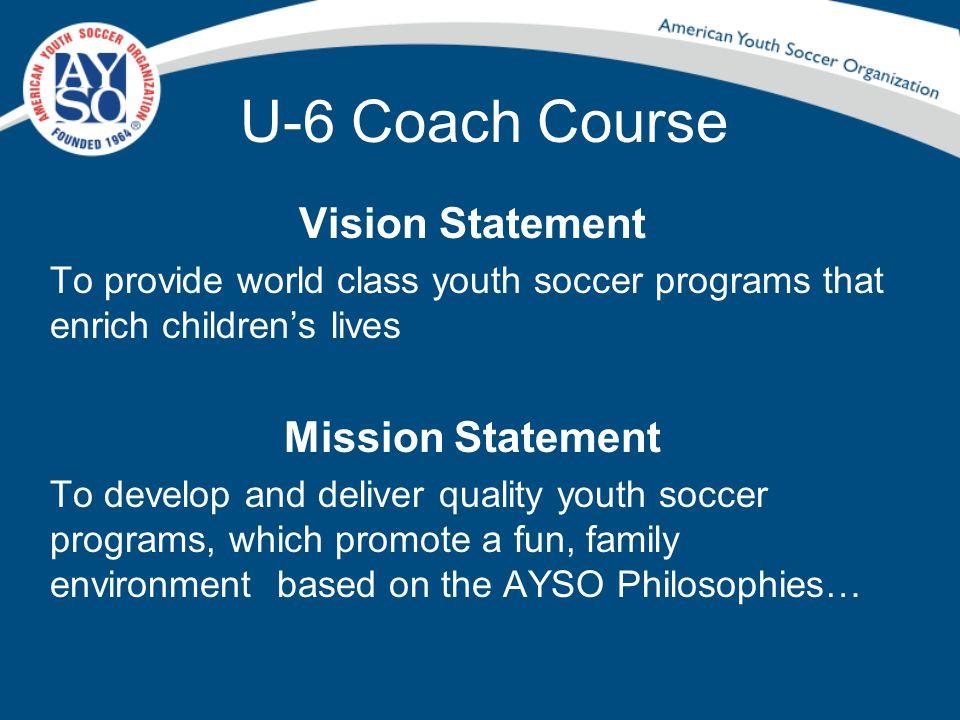 Open Registration Everyone Plays Balanced Teams Positive Coaching Good Sportsmanship Player Development… AYSO Philosophies: