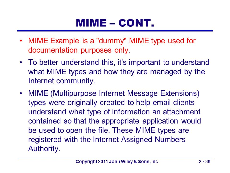 MIME – CONT. MIME Example is a
