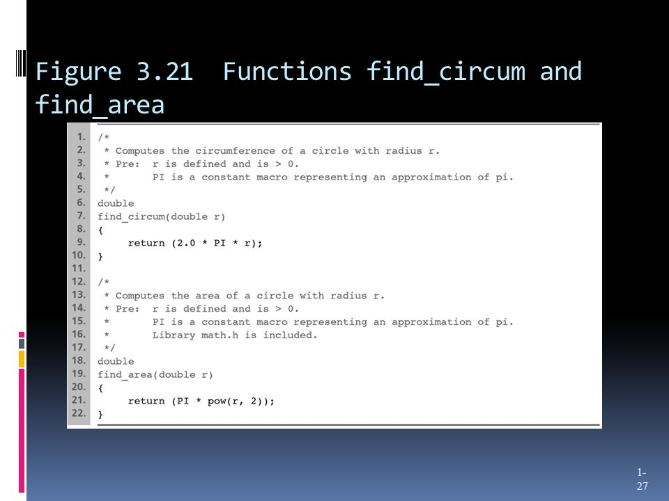 Figure 3.21 Functions find_circum and find_area 1- 27