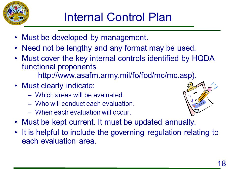 Internal Control Plan Must be developed by management. Need not be lengthy and any format may be used. Must cover the key internal controls identified