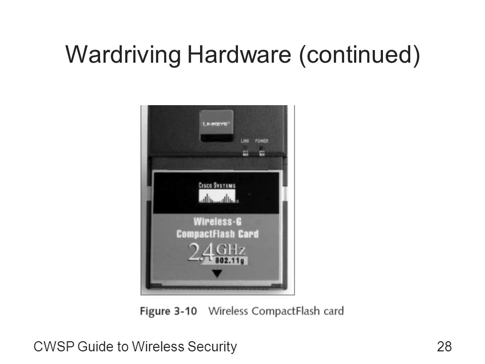 28CWSP Guide to Wireless Security Wardriving Hardware (continued)