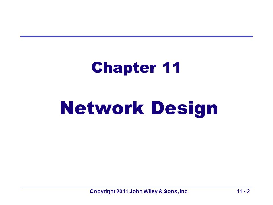 Copyright 2011 John Wiley & Sons, Inc System Management Software 11 - 43 Source: HP OpenView