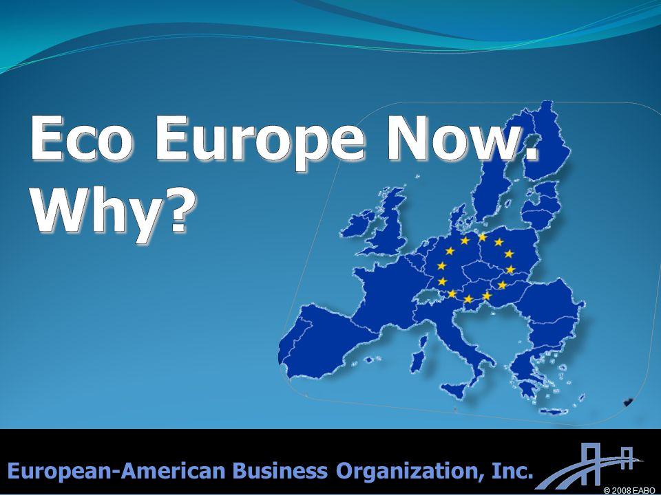 European-American Business Organization, Inc. © 2008 EABO
