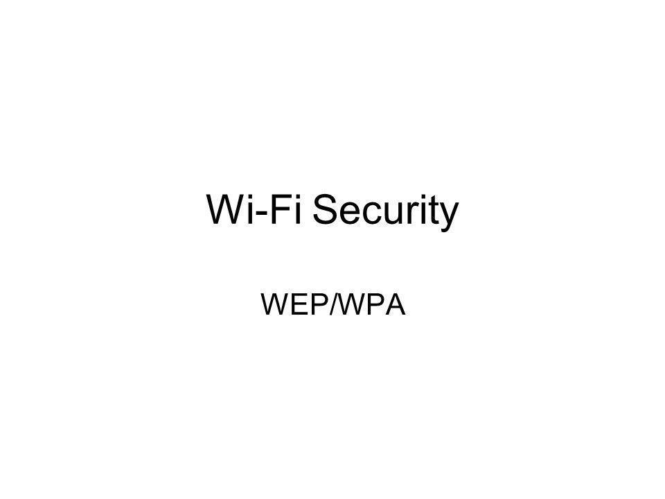 Wi-Fi Security WEP/WPA