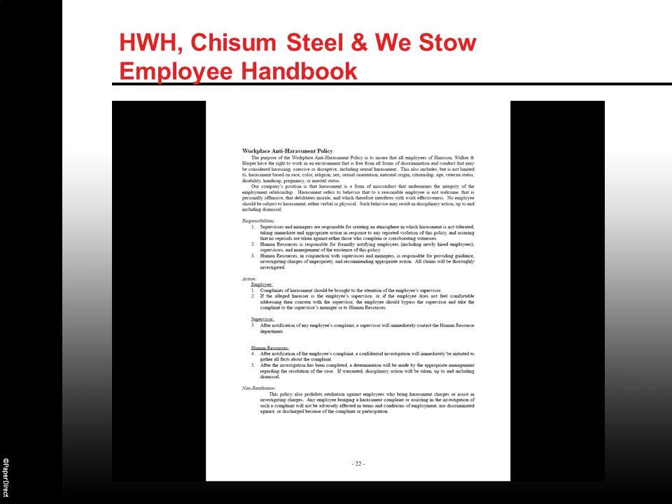 ©PaperDirect HWH, Chisum Steel & We Stow Employee Handbook