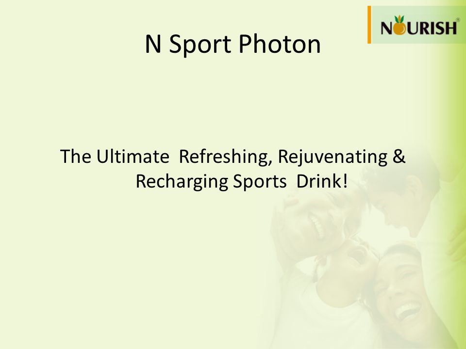N Sport Photon The Ultimate Refreshing, Rejuvenating & Recharging Sports Drink!