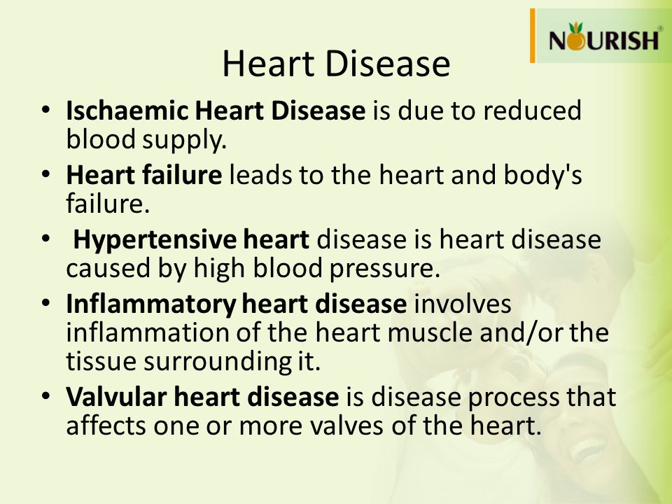 Heart Disease Ischaemic Heart Disease is due to reduced blood supply. Heart failure leads to the heart and body's failure. Hypertensive heart disease