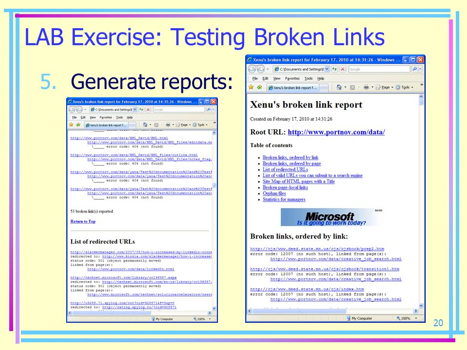 20 LAB Exercise: Testing Broken Links 5.Generate reports: