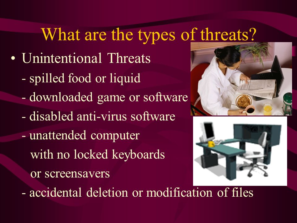What are the types of threats.