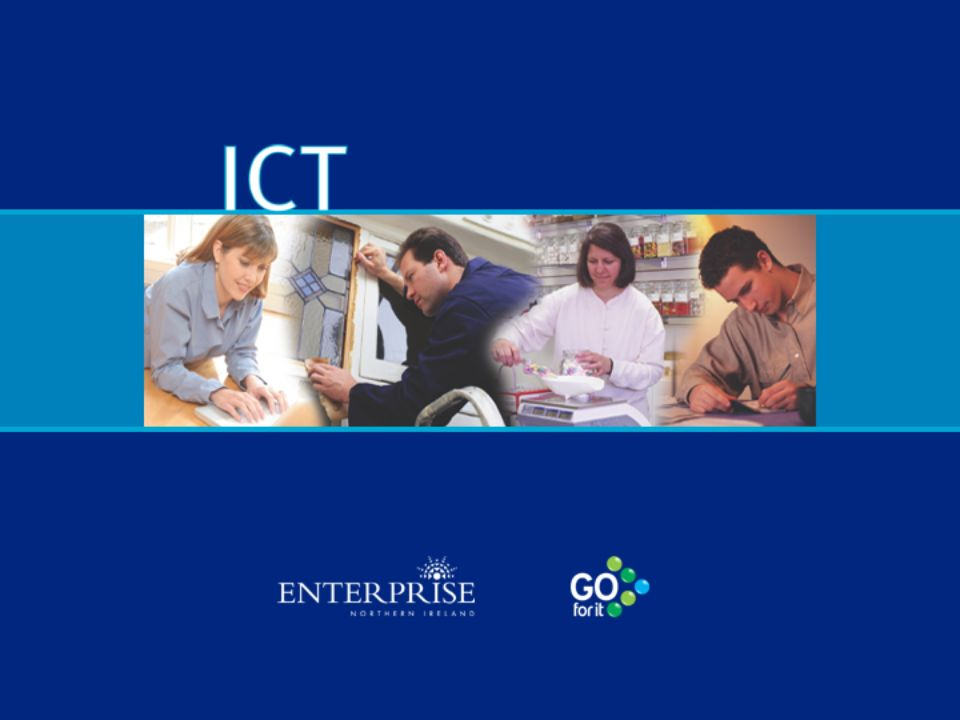Reviewing ICT in Your Business Hardware – computer system & peripherals Software Internet connection E-mail Security – anti-virus software, firewall etc ICT back-up system Website/e-commerce Telecommunications Health & safety/legislation