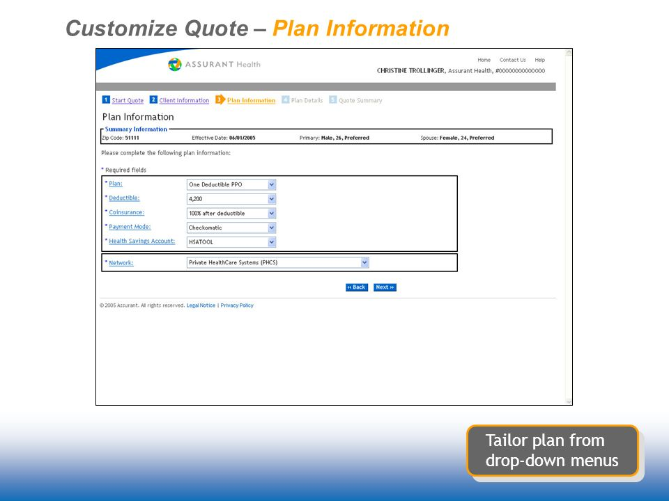 Customize Quote – Plan Information Tailor plan from drop-down menus