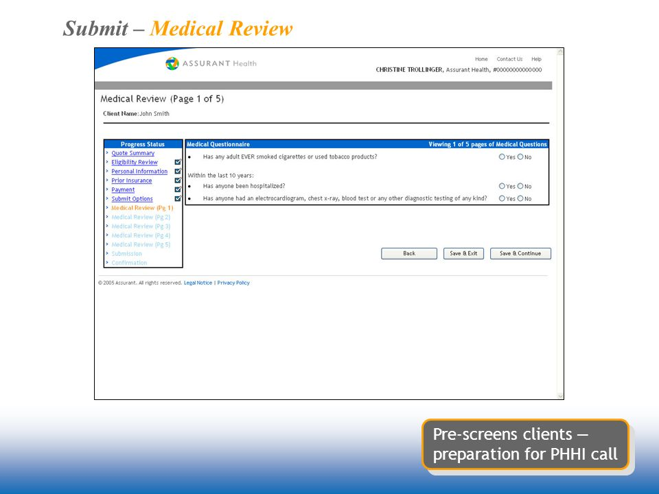 Submit – Medical Review Pre-screens clients preparation for PHHI call
