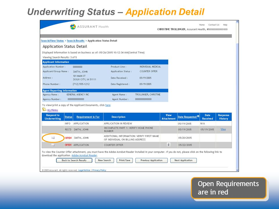 Underwriting Status – Application Detail Open Requirements are in red