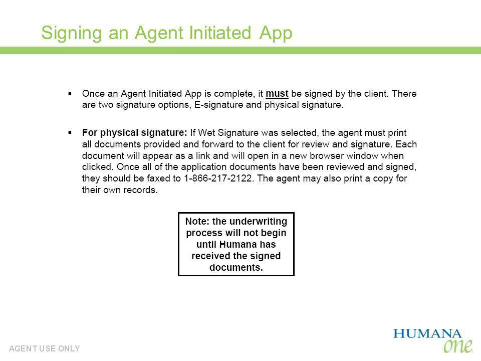 AGENT USE ONLY Signing an Agent Initiated App