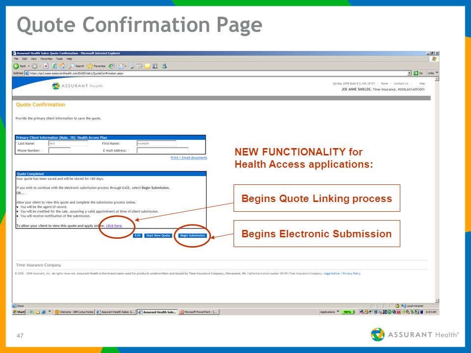 47 Quote Confirmation Page Begins Electronic Submission Begins Quote Linking process NEW FUNCTIONALITY for Health Access applications: