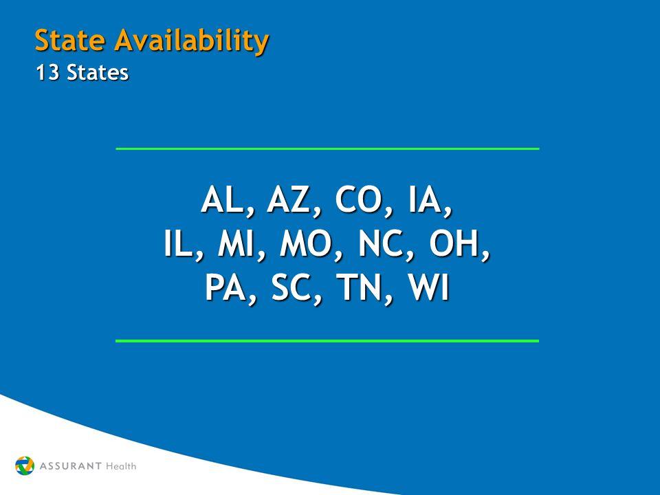 State Availability AL, AZ, CO, IA, IL, MI, MO, NC, OH, PA, SC, TN, WI 13 States