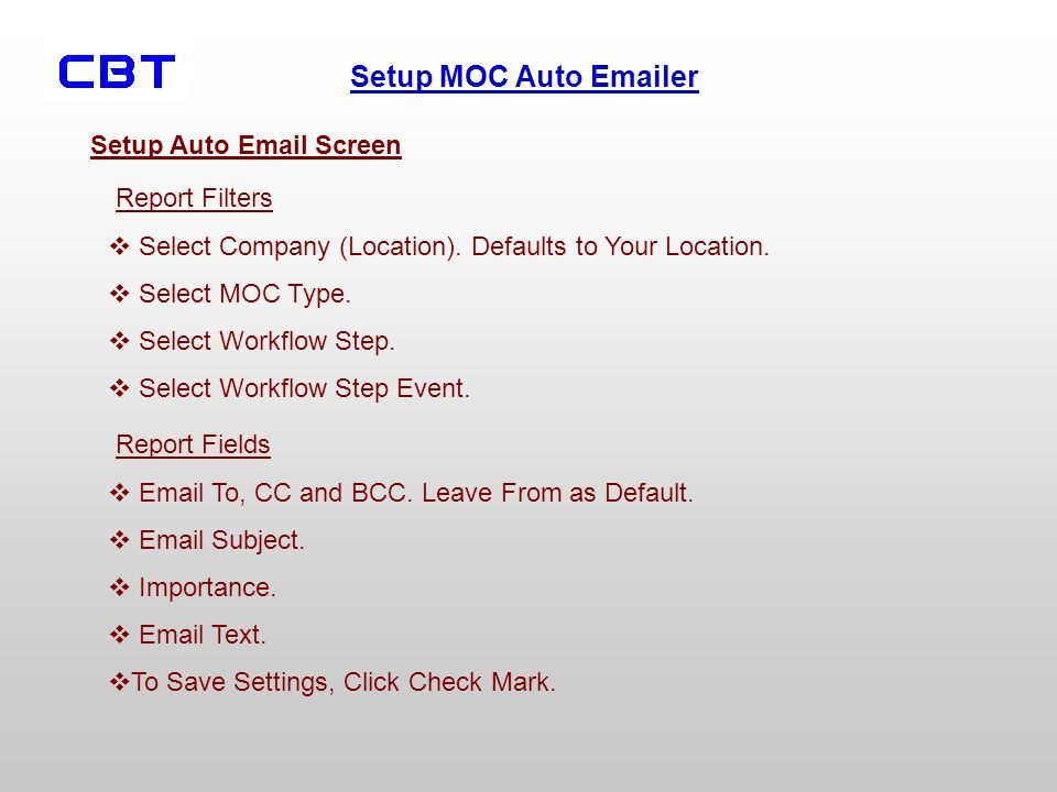 Setup MOC Auto  er Setup Auto  Screen Report Filters Select Company (Location).