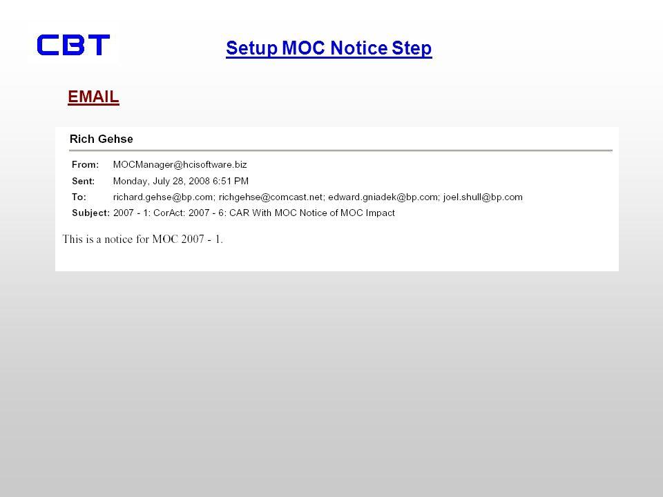 Setup MOC Notice Step EMAIL