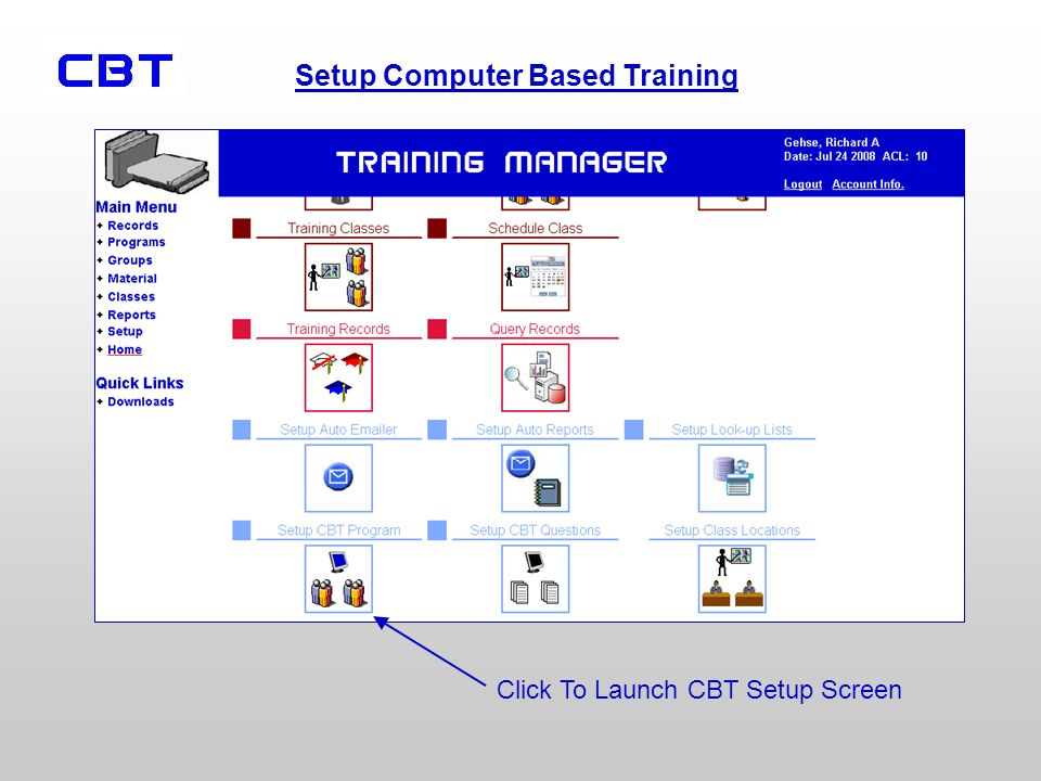 Setup Computer Based Training Click To Launch CBT Setup Screen