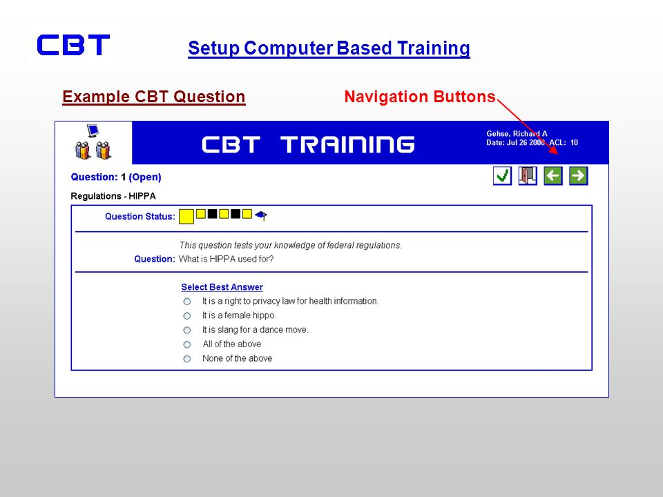 Setup Computer Based Training Example CBT QuestionNavigation Buttons