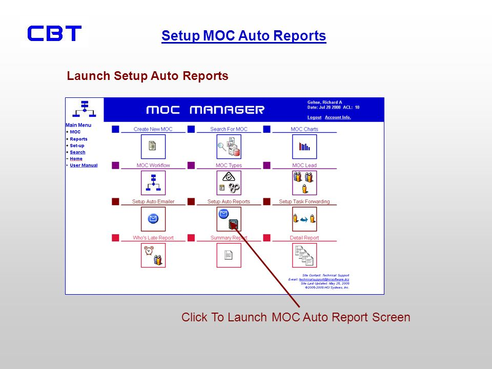 Setup MOC Auto Reports Click To Launch MOC Auto Report Screen Launch Setup Auto Reports