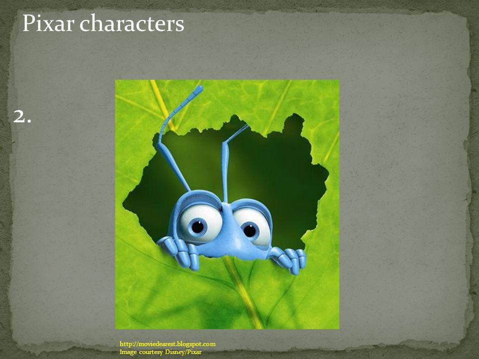 Pixar characters 2. http://moviedearest.blogspot.com Image courtesy Disney/Pixar