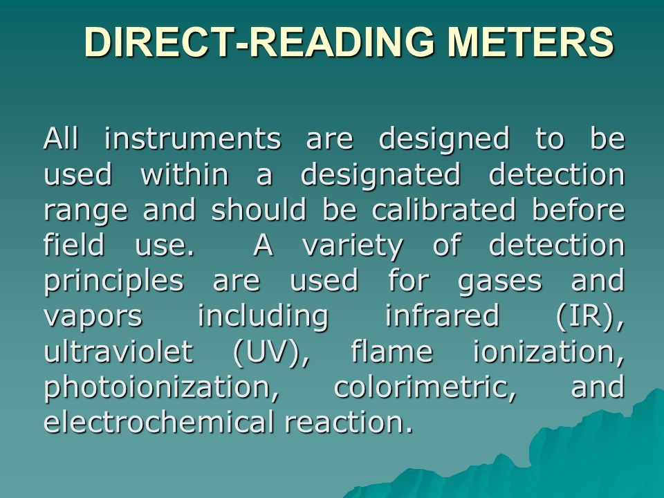 DETECTOR TUBES DETECTOR TUBES Some tubes are designed to perform integrated sampling over long monitoring periods of up to 8 hours and use low-flow pumps.