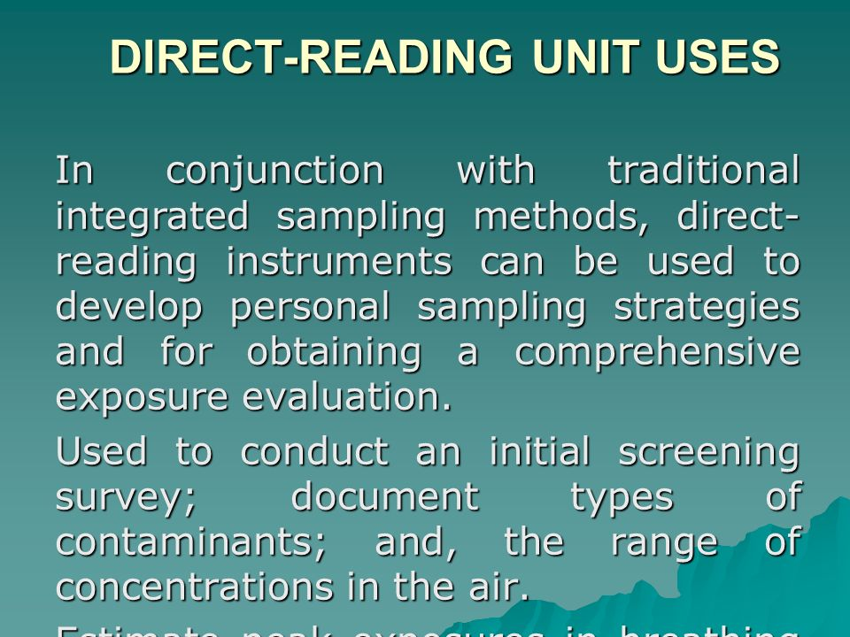 UNIT SELECTION UNIT SELECTION Selection of appropriate direct-reading instrument depends on the application for which it will be used.
