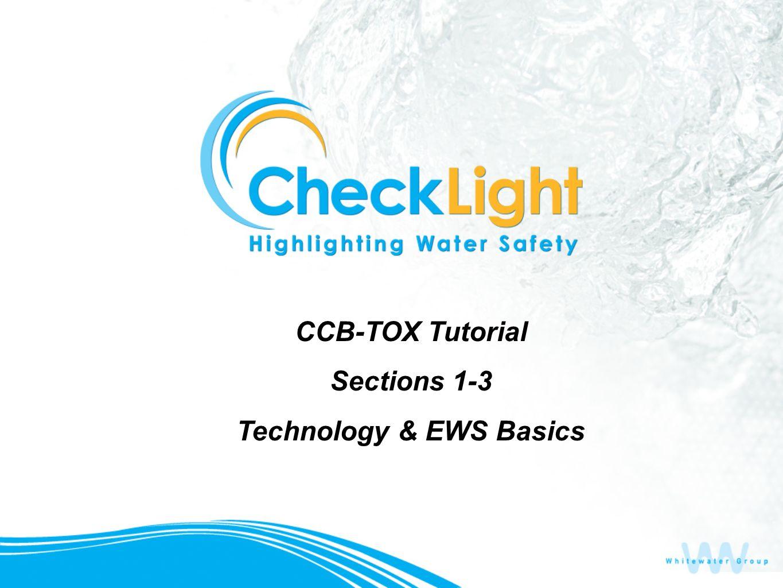 CCB-TOX Tutorial Sections 1-3 Technology & EWS Basics