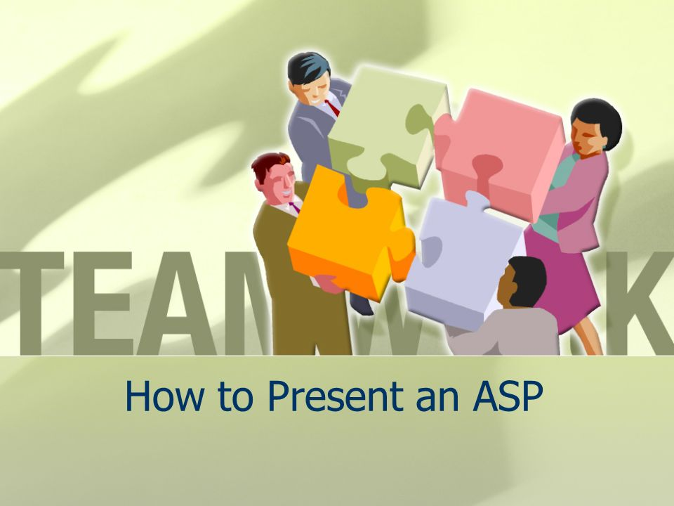How to Present an ASP