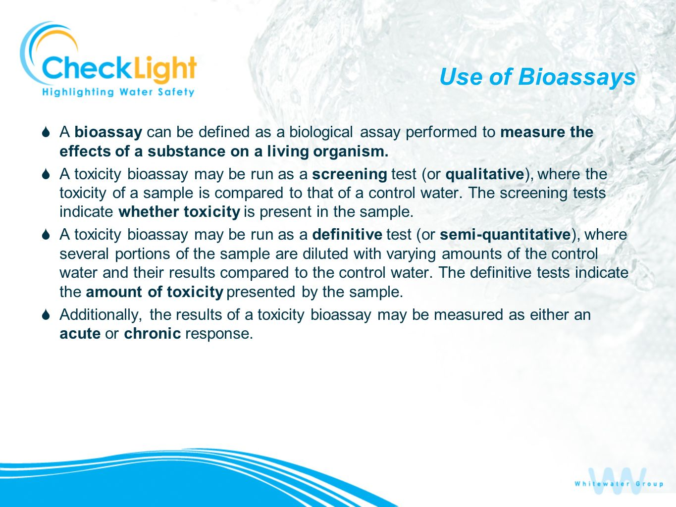 Use of Bioassays A bioassay can be defined as a biological assay performed to measure the effects of a substance on a living organism. A toxicity bioa