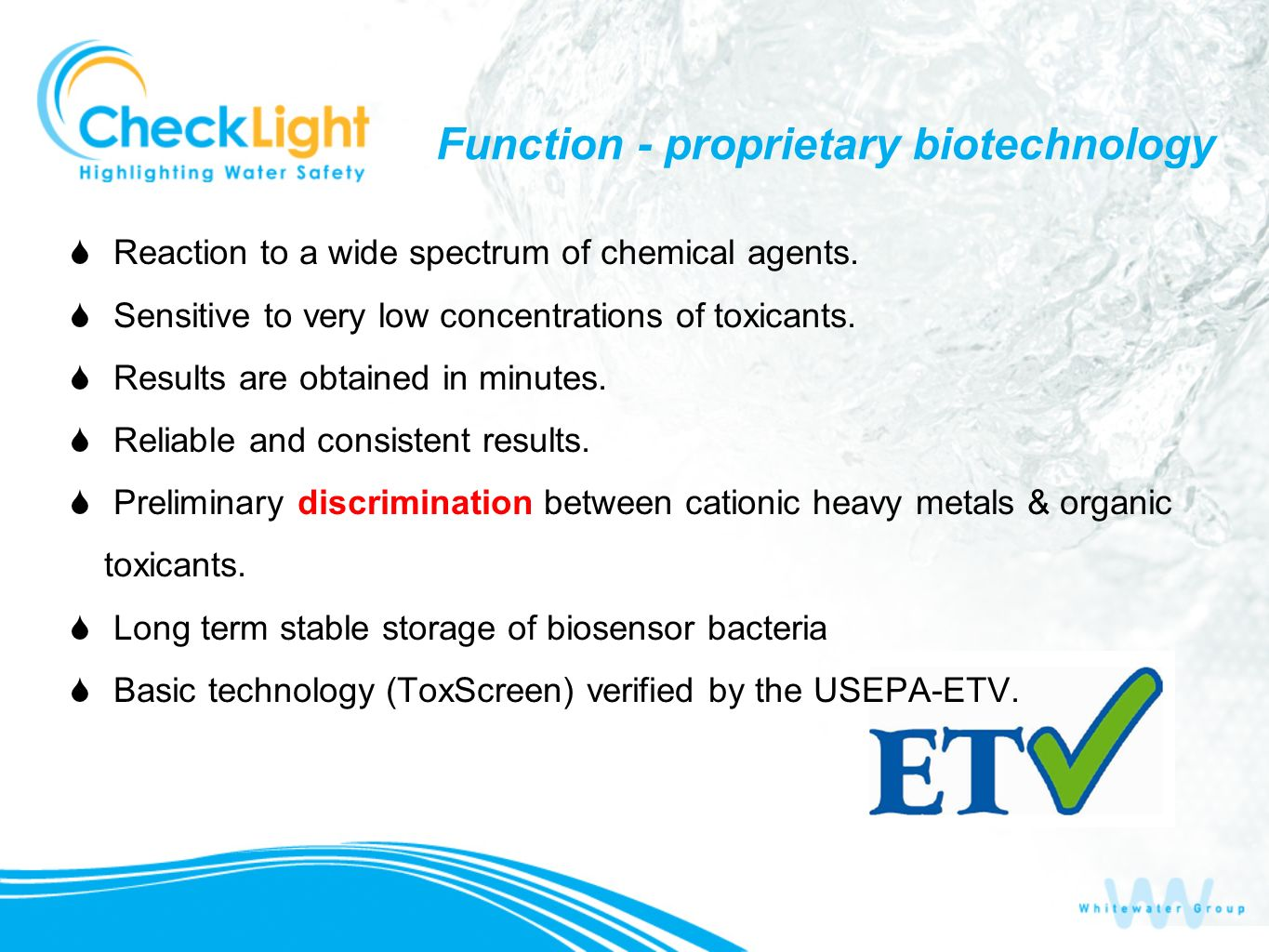 Function - proprietary biotechnology Reaction to a wide spectrum of chemical agents.