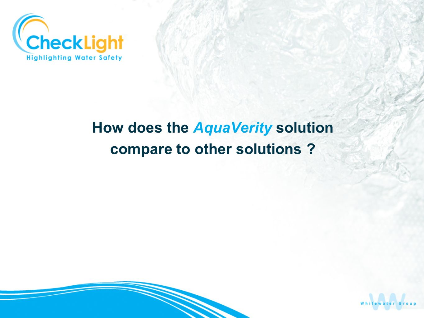 How does the AquaVerity solution compare to other solutions