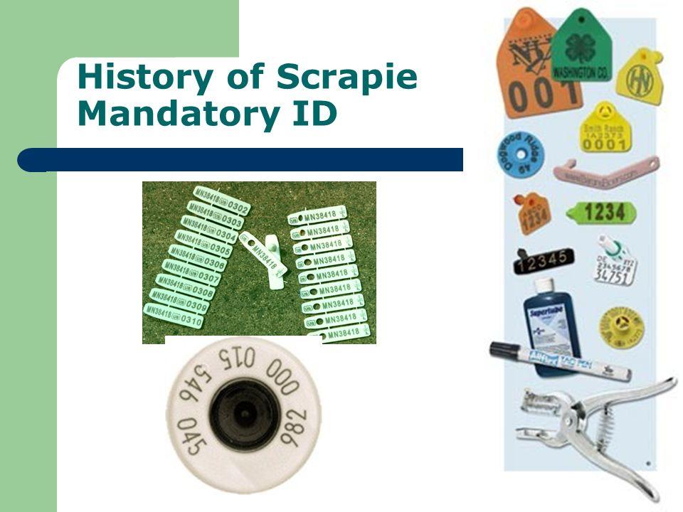 History of Scrapie Mandatory ID