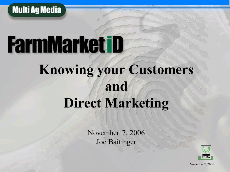 November 7, 2006 CONTACT Joe Baitinger Regional Sales Manager 515-963-8382 jbaitinger@fmid.net