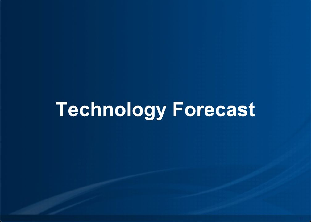 Copyright © by INPUT. All rights reserved. 19 Technology Forecast