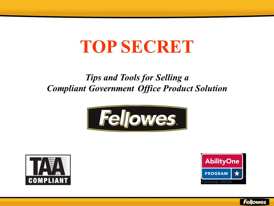 TOP SECRET Tips and Tools for Selling a Compliant Government Office Product Solution