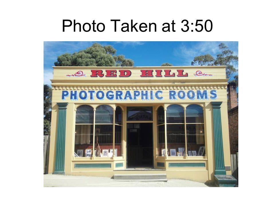Photo Taken at 3:50