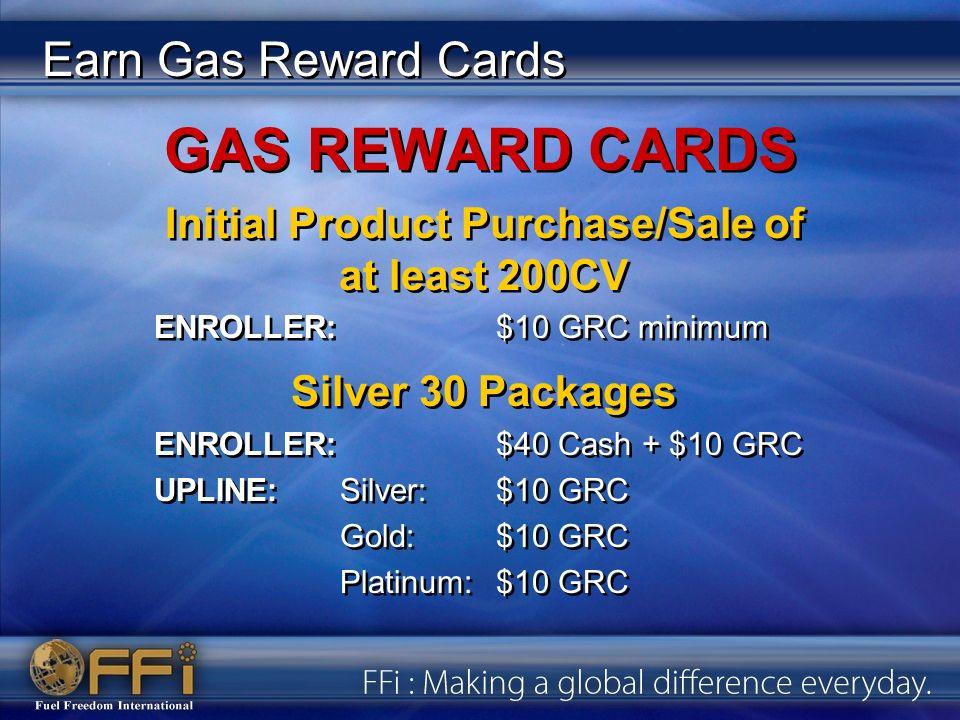 GAS REWARD CARDS Gold 60 Packages ENROLLER:$50 Cash + $20 GRC!.