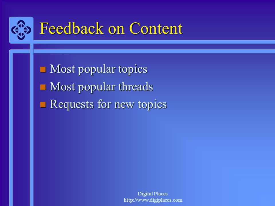 Digital Places http://www.digiplaces.com Feedback on Content Most popular topics Most popular topics Most popular threads Most popular threads Request