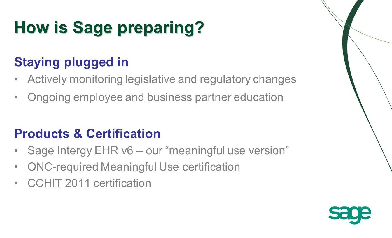 How is Sage preparing.