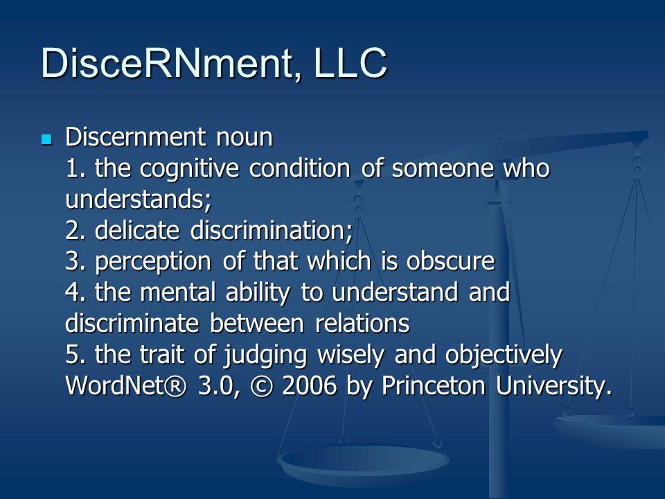DisceRNment Resources: DisceRNment, LLC Resources:
