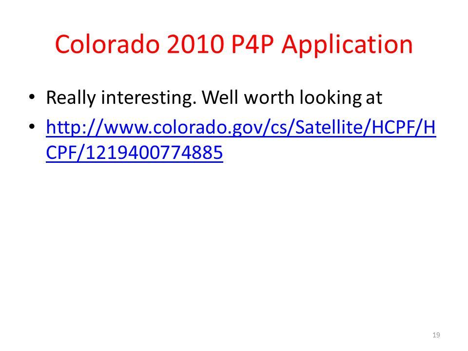 Colorado 2010 P4P Application Really interesting.