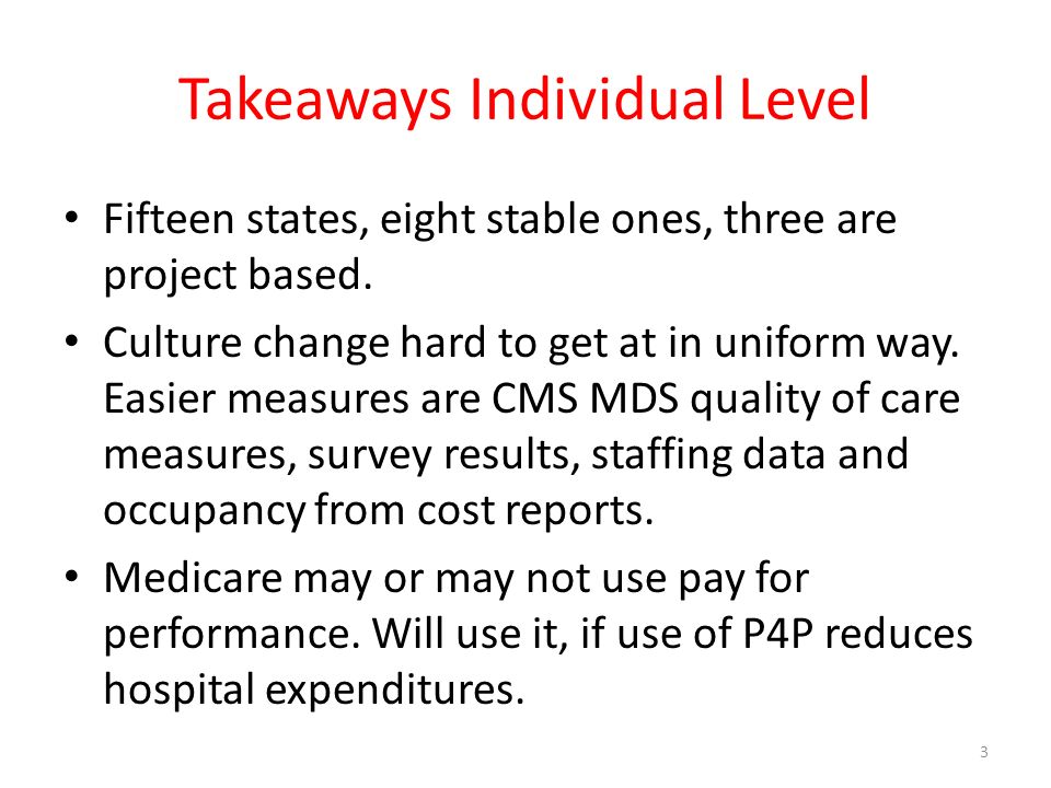 Takeaways Individual Level Fifteen states, eight stable ones, three are project based.