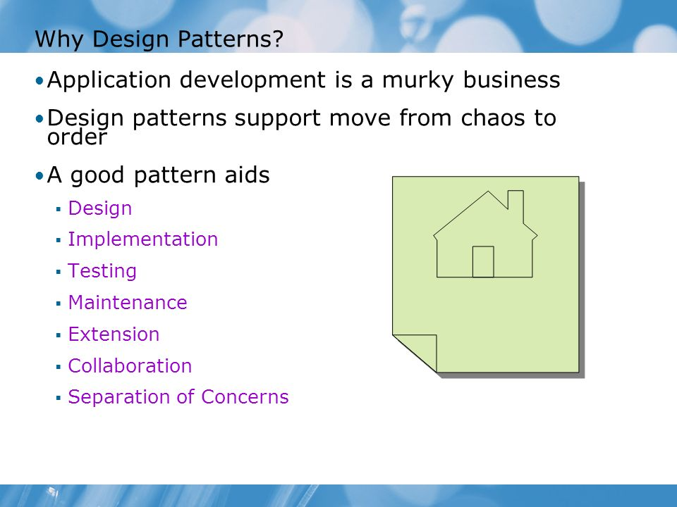 Why Design Patterns.