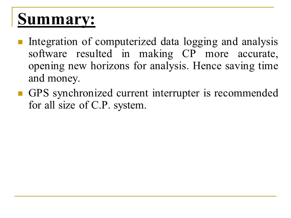 Summary: Integration of computerized data logging and analysis software resulted in making CP more accurate, opening new horizons for analysis.