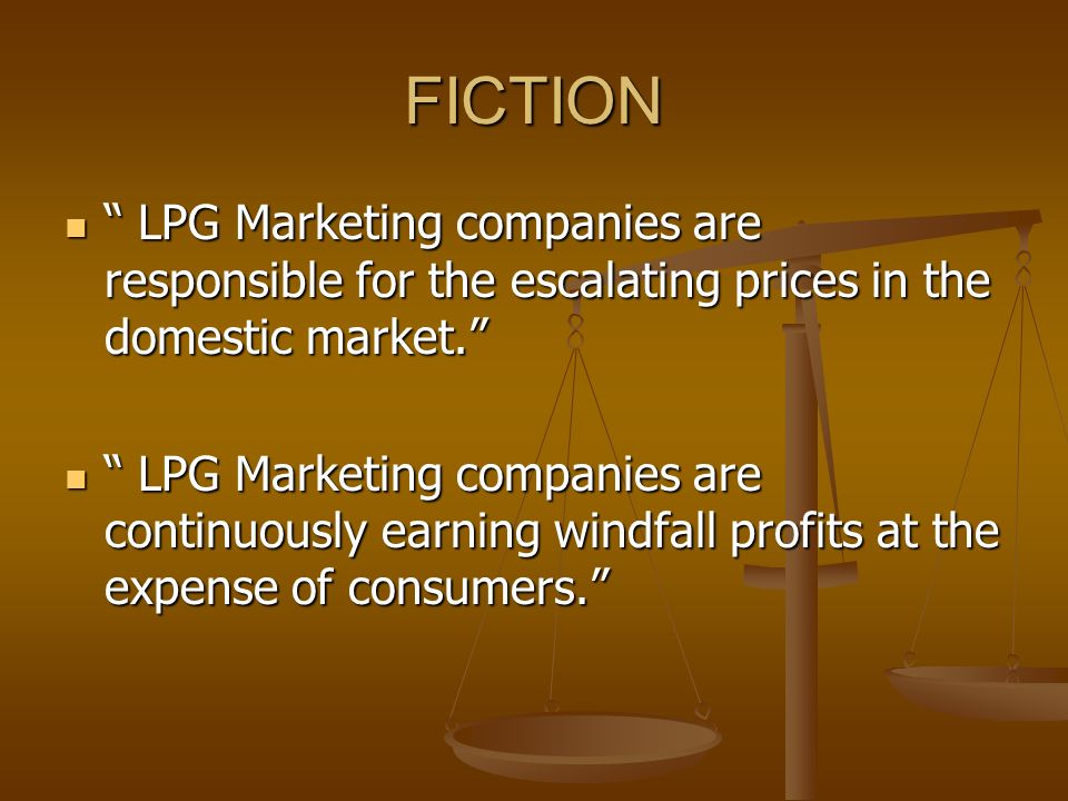 FICTION LPG Marketing companies are responsible for the escalating prices in the domestic market.
